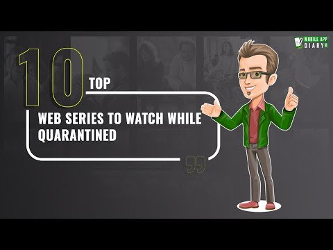 Top 10 Web Series To Watch While Quarantined | MobileAppDiary