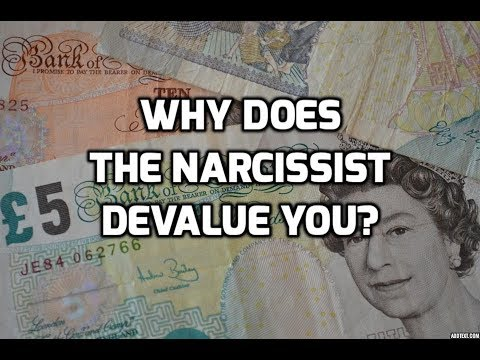 Why Does The Narcissist Devalue You?
