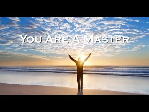 YOU ARE A MASTER (ERES UN/A MAESTRO/A)