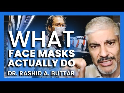 Dr  Rashid A  Buttar   WHAT FACE MASKS ACTUALLY DO TO YOUR HEALTH