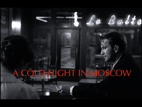 A COLD NIGHT IN MOSCOW
