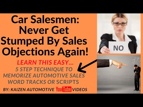 Car Salesmen: Never Get Stumped By Objections Again! How to Memorize Automotive Sales Word Tracks