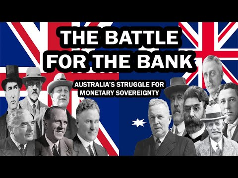 The Battle for the Bank: Australia's Struggle for Monetary Sovereignty