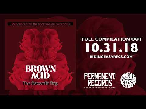Brown Acid - The Seventh Trip   (Full Album 2018)