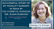 Opheli Jones Refined Her Age with Facelift Surgery in India Offered By Dr. Ajaya Kashyap