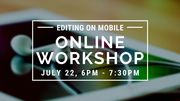 CMAC Online Workshop: Editing on Mobile