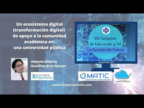 Un ecosistema digital (transformación digital) de apoyo en una universidad
