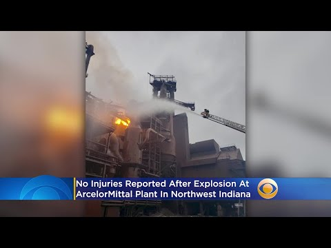 Explosion At ArcelorMittal Plant In Northwest Indiana; No Injuries Reported