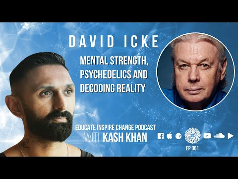 Educate Inspire Change |  01 - David Icke |