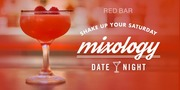 Mixology Date Night at Red Bar and Lounge 2-9-19