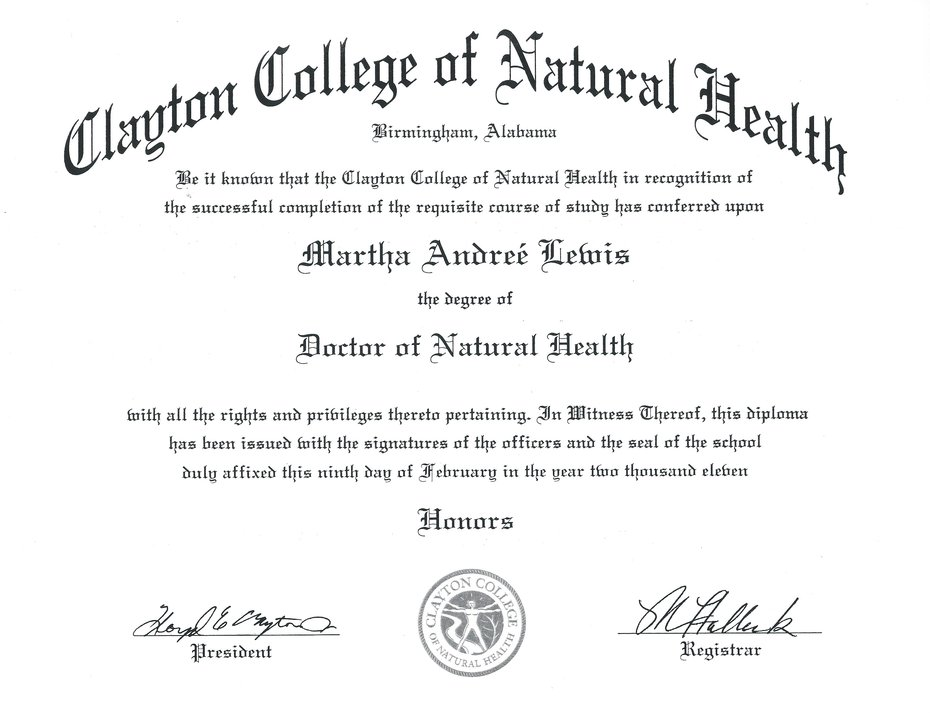 REV. DR. MARTHA ANDREE LEWIS' DOCTORATE OF NATURAL HEALTH AWARDED FROM CLAYTON COLLEGE ON FEBRUARY 9, 2011