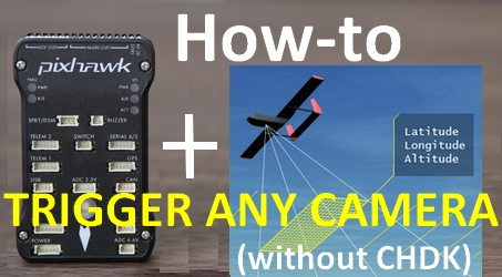 How-to guide: Pixhawk auto camera trigger (without CHDK