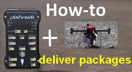 HOW-TO deliver packages with Pixhawk powered AirbotServices X8 - DIY