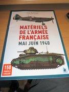 Matériels de l'Armée Française Mai-Juin 1940