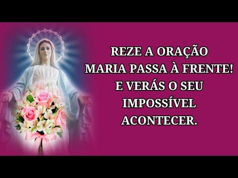 Oração Maria Passa à Frente Do Meu Impossível!