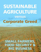 Sustainable Agriculture versus Corporate Greed: A four-part Seminar Series