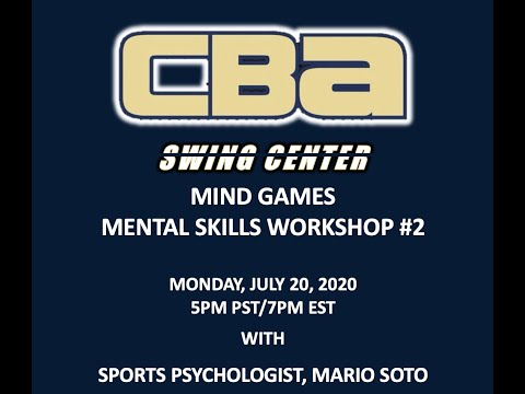 Mind Games - CBA Mental Skills Workshop #3 with Mario Soto