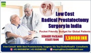 Low Price Radical Prostatectomy Pocket Friendly Budget for Global Patients in India