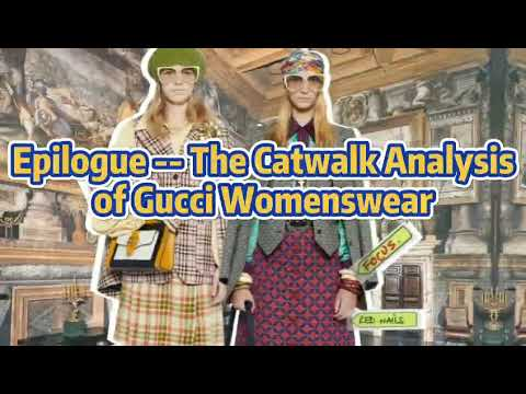 The Catwalk Analysis of Gucci Womenswear | POP Fashion