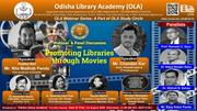 "OLA Webinar-12 & Panel Discussion on ""Promoting Libraries through Movies"""
