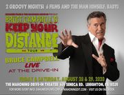 THE BRUCE CAMPBELL  KEEP YOUR DISTANCE TOUR