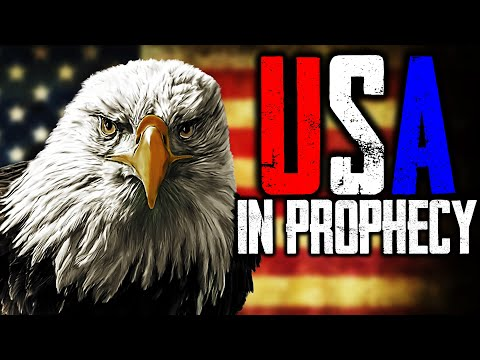 The USA in Bible Prophecy [END-TIME WARNING]