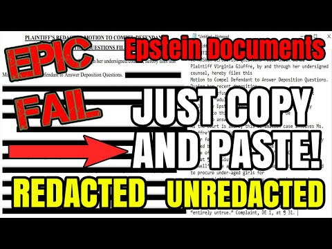EPIC FAIL, Redacted Epstein Documents Can Be Unredacted By COPYING And PASTING to Notepad