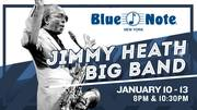 Jimmy Heath Big Band @ Blue Note Jazz Club January 10-13 * 8 pm & 10:30 pm