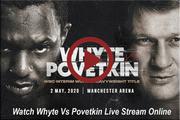 Whyte vs Povetkin Live Stream Online Information