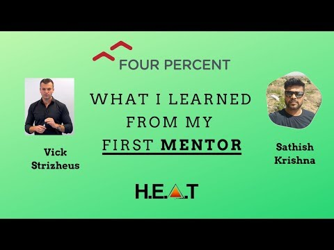 Vick Strizheus Four Percent - The Lesson I Learned From My First Mentor
