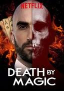 Death by Magic (2018-)