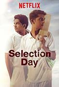 Selection Day (2018-)