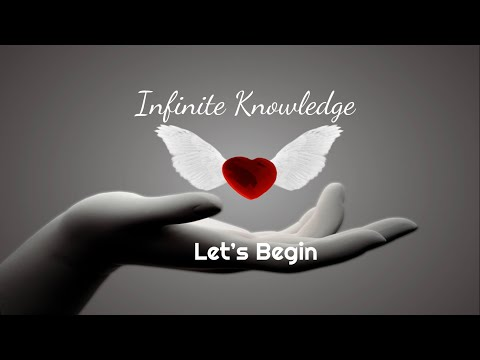 Infinite Knowledge: Let's Begin