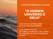 """Palestra: """"O Homem, Universo e Deus"""""""