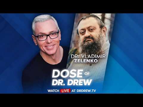 Dr. Vladimir Zelenko Treats Covid-19 With Hydroxychloroquine & Zinc - Dose Of Dr. Drew