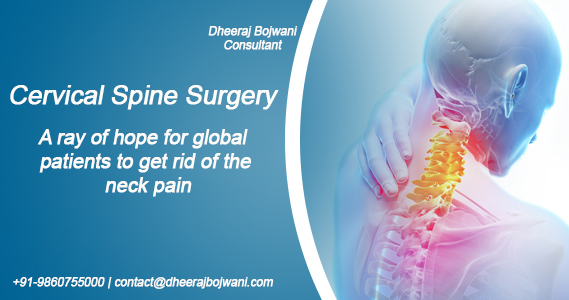 Cervical Spine Surgery India a ray of hope for global patients to get rid of the neck pain.
