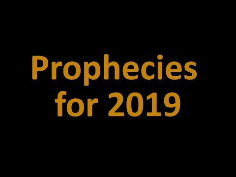 Prophecies for 2019