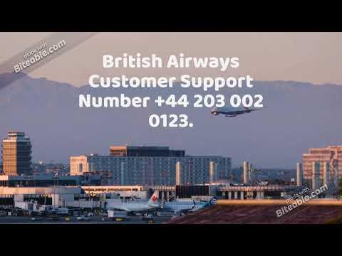 British Airways Support Number +44 203 002 0123