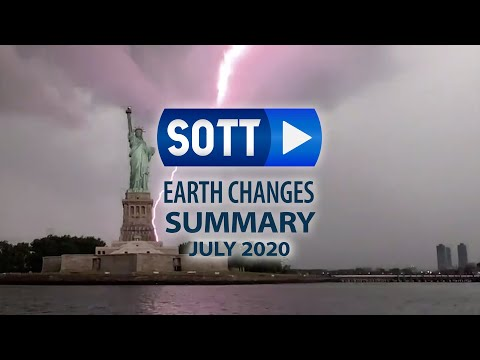 SOTT Earth Changes Summary - July 2020: Extreme Weather, Planetary Upheaval, Meteor Fireballs