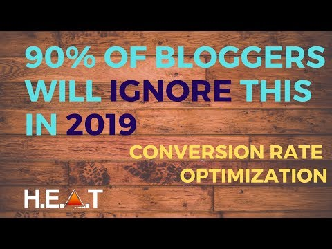 90% of Bloggers Affiliate Marketers Will Ignore this in 2019 - Conversion Rate Optimization CRO
