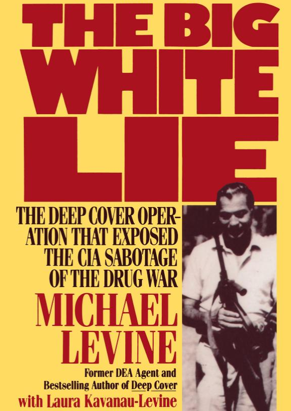 Michael Levine - The Big White Lie