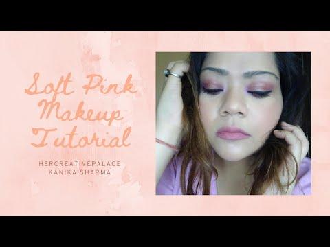 Daytime Brunch makeup Look idea   Soft Pink Makeup Tutorial    Kanika Sharma