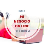 Curso: Mi negocio on line en 4 semanas
