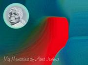 Moonlight Memories of Aunt Jemima