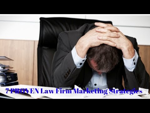 Law Firm Marketing Strategies (7 PROVEN Law Firm Marketing Strategies)