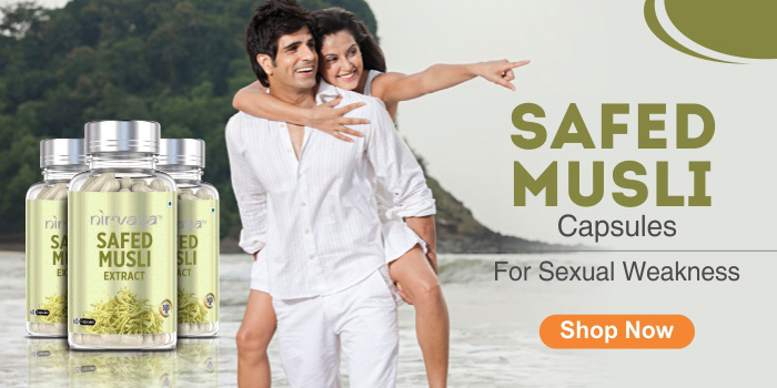 Use Safed Musli Capsules To Improve Sexual Life
