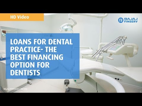 Loans for Dental Practice  - The best Financing option for Dentists