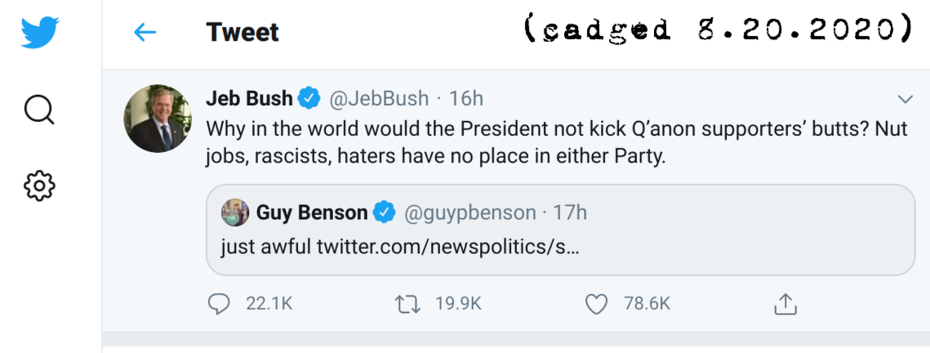 jeb_bush_rascists_have_no_place_8_20_2020