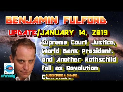 Benjamin Fulford: Supreme Court Justice, World Bank President, and another Rothschild fall as revol…
