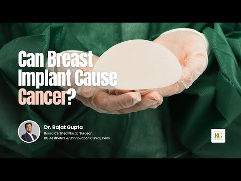 Do Breast Implants Increase Cancer Risk? | Are Breast Implants Safe? |